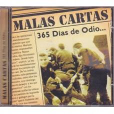 Malas Cartas - 365 Dias De Odio...