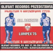 All Bandits & Lumpex 75