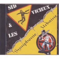 Sid & Les Vicieux & Symphonie Urbaine