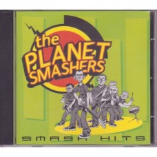 The Planet Smashers - Smash Hits