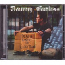 Tommy Gutless - Death, Honor Or Glory Bound