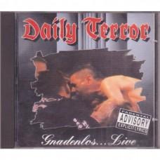 Daily Terror - Gnadenlos...Live
