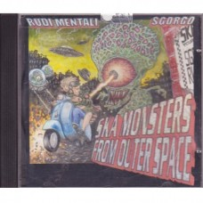 Rudi Mentali & Sgorgo - Ska Monsters From Outer Space