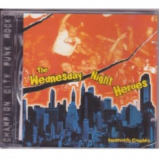 The Wednesday Night Heroes - Superiority Complex