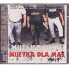 Muzyka Ulicy - Muzyka Dla Mas Vol. 1