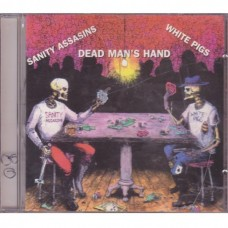 Sanity Assassins & White Pigs - Dead Man´s Hand