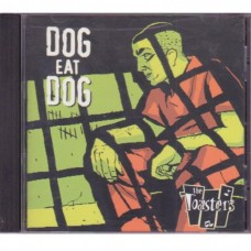The Toasters & Dog Eat Dog