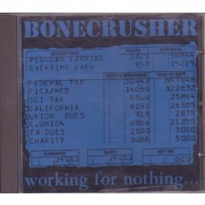 Bonecrusher -Working For Nothing