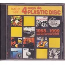4 Anys De Plastic Disc