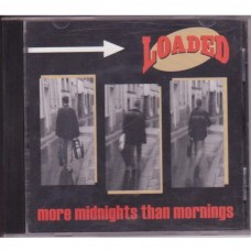 Loaded - More Midnights Than Mornings