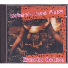 Rancho Deluxe - Bolero´s Peep Show