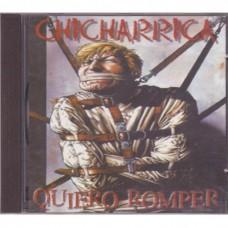 Chicharrica - Quiero Romper