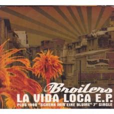 Broilers - La Vida Loca e.p.