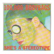 100.000 Body Bags - She´s a Stereotype