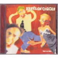 Babylon Circus - Tout Va Bien...