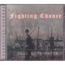 Fighting Chance - ...Thus Hope Fades