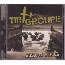 Tir Groupe - Assaut Final