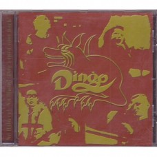 Dingo - No Flattery! No Flinch! Don´t Turn Your Back!