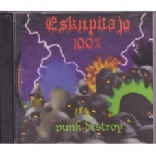 Eskupitajo 100% - Punk Destroy