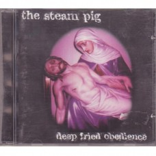 The Steam Pig - Deep Fried Obedience