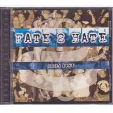 Fate 2 Hate - Iron Fist