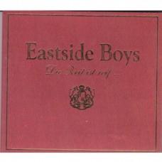 Eastside Boys - Die Zeit Ist Reif...