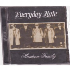 Everyday Hate - Hardcore Family