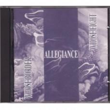 Allegiance - Whose Border, Whose Fight
