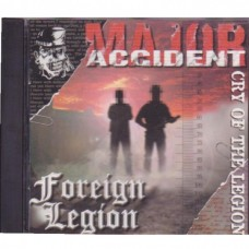 Major Accident & Foreign Legion - The Cry Of the Legion