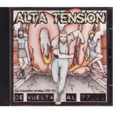 Alta Tensión - De Vuelta Al 77...
