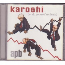 Karoshi - Work Yourself To Death