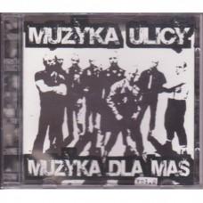 Muzyka Ulicy - Muzyka Dla Mas Vol. 2