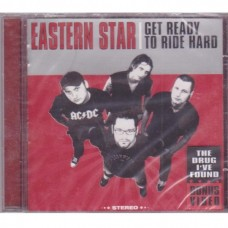 Eastern Star - Get Ready To Ride Hard