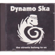 Dynamo Ska - The Streets Belong To Us