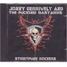 Jonny Gerriwelt & The Fucking Bastards - Streetpunk Rockers