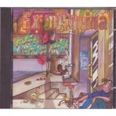 Ex-Maquina - Take It Or Leave It