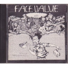Face Value - The Price Of Maturity