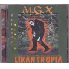 Matando Gratix - Likantropia