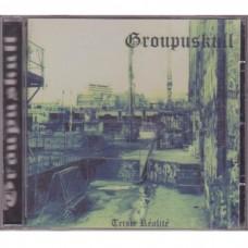Groupskull - Triste Réalité