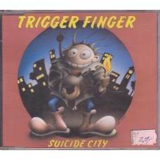 Trigger Finger - Suicide City