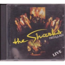 The Sharks - First & Last - Live
