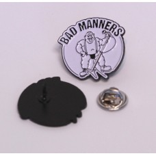 Pin Bad Manners