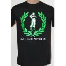 triko Skinheads never Die